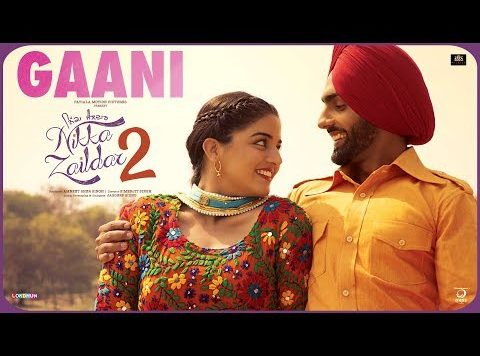 Ammy Virk, Tarannum Malik - Gaani (Full Video)