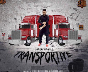 Sharry Maan - Transportiye (Out Now)