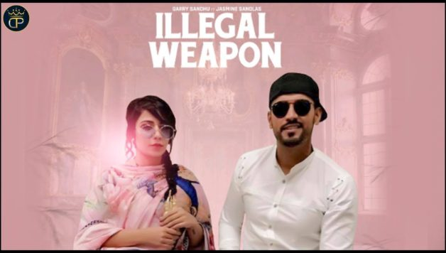 Jasmine Sandlas ft Garry Sandhu - Illegal Weapon (Full Video)