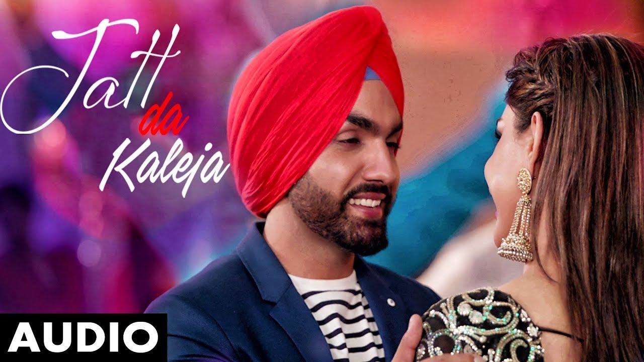 Ammy Virk & Monica Gill - Jatt Da Kaleja (Full Video)