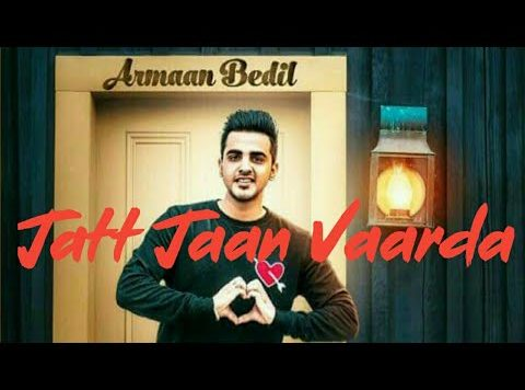 Armaan Bedil ft Sukh-E - Jatt Jaan Vaarda (Full Video)