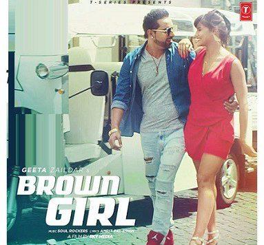 Geeta Zaildar - Brown Girl