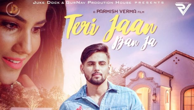 Honey Uppal - Teri Jaan Ban Ja (Full Video)