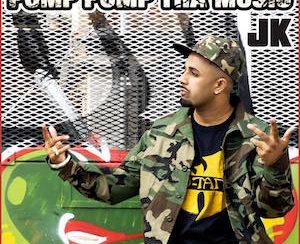 JK - Pomp Pomp Tha Music (Out Now)