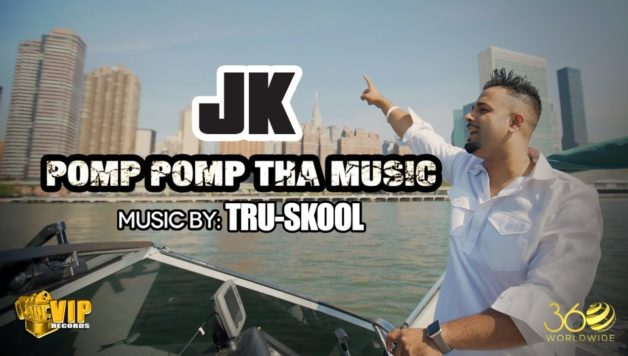 JK ft Tru-Skool - Pomp Pomp Tha Music (Full Video)