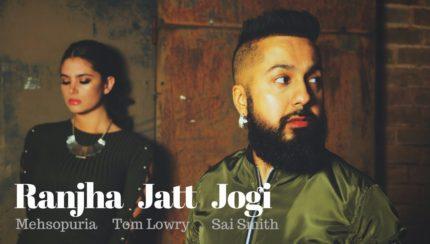 Mehsopuria - Ranjha Jatt Jogi (Full Video)