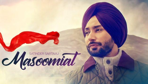 Satinder Sartaj - Masoomiat (Full Video)