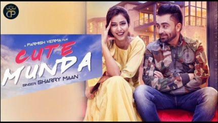 Sharry Maan - Cute Munda (Full Video)