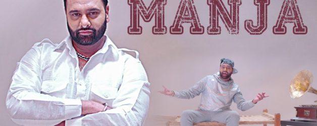Sony Dhugga, Deep Jandu - Manja (Full Video)
