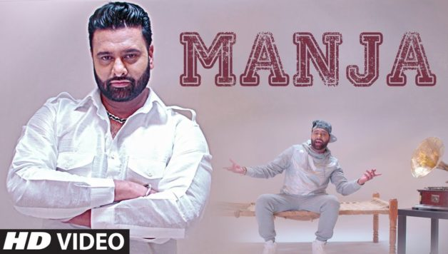Sony Dhugga, Deep Jandu - Manja (Full Video)