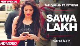 Tariq Khan - Sawa Lakh (Full Video)