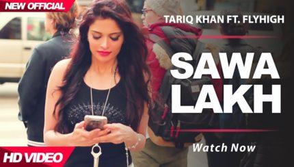Tariq Khan - Sawa Lakh (Full Video)
