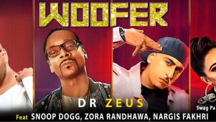 Dr Zeus ft Snoop Dogg, Zora Randhawa, Nargis Fakhri - Woofer