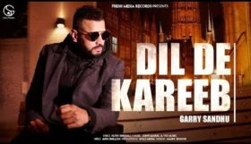 Garry Sandhu - Dil De Kareeb (Full Video)