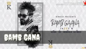 Jazzy B ft Fateh & Harj Nagra - Bamb Ganna (Full Video)