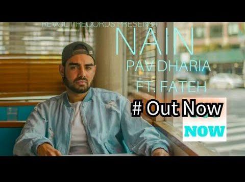 Pav Dharia ft.Fateh - Nain (Full Video)