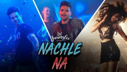 Guru Randhawa - Nachle Na (Out Now)