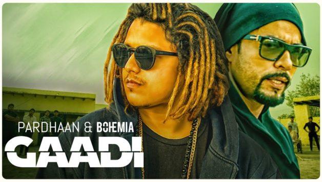 Pardhaan ft Bohemia - Gaadi (Full Video)