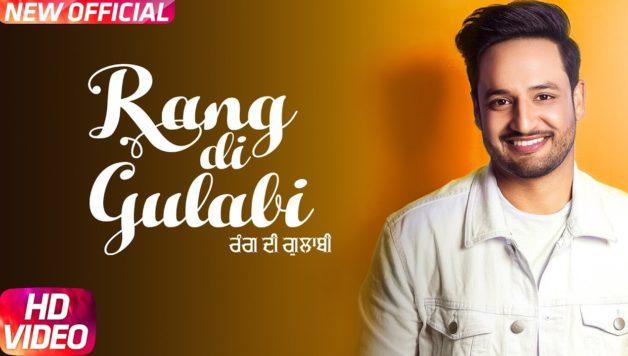 Preet Hundal - Rang Di Gulabi (Full Video)