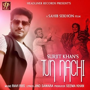SURJIT KHAN - TU NACHI (OUT NOW)