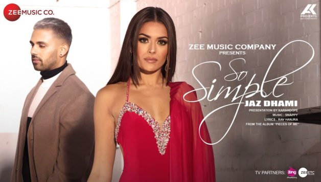 Jaz Dhami ft Bambi Bains - So Simple (Full Video)